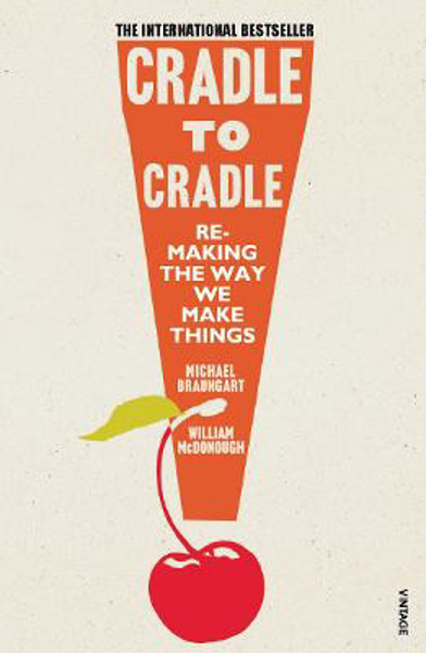 Picture of Cradle to Cradle