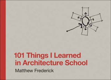 Picture of 101 Things I Learned in Architecture School