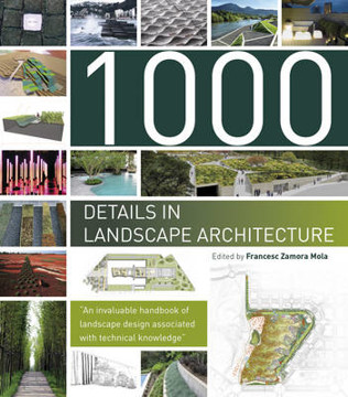 Picture of 1000 Details in Landscape Architecture: A Selection of the World's Most Interesting Landscaping Elements