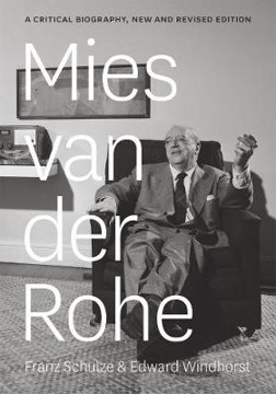 Picture of Mies van der Rohe: A Critical Biography, New and Revised Edition