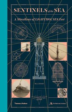 Picture of Sentinels of the Sea: A Miscellany of Lighthouses Past