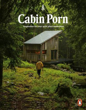 Picture of Cabin Porn: Inspiration for Your Quiet Place Somewhere