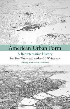 Picture of American Urban Form: A Representative History