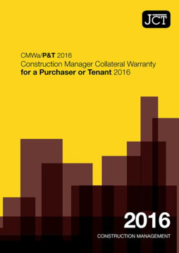 Picture of JCT: Construction Manager Collateral Warranty for a Purchaser or Tenant 2016