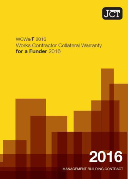 Picture of JCT: Works Contractor Collateral Warranty for a Funder 2016