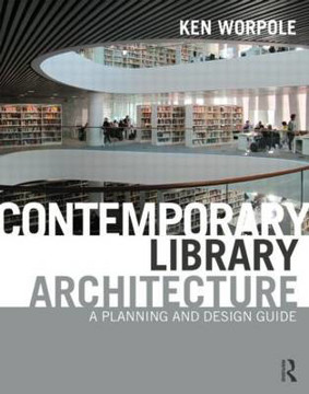 Picture of Contemporary Library Architecture: A Planning and Design Guide