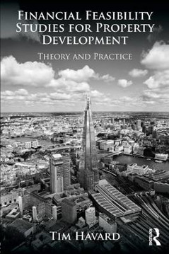 Picture of Financial Feasibility Studies for Property Development: Theory and Practice
