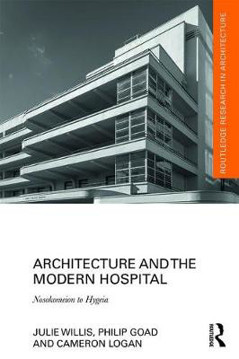 Picture of Architecture and the Modern Hospital: Nosokomeion to Hygeia