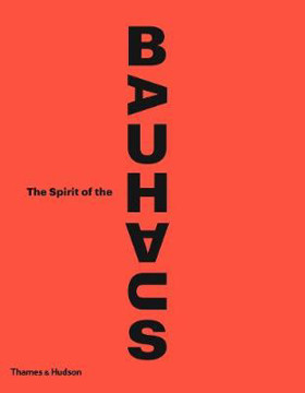 Picture of The Spirit of the Bauhaus