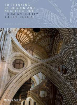 Picture of 3D Thinking in Design and Architecture: From Antiquity to the Future