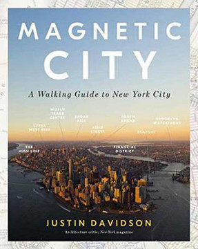 Picture of Magnetic City: A Walking Companion to New York