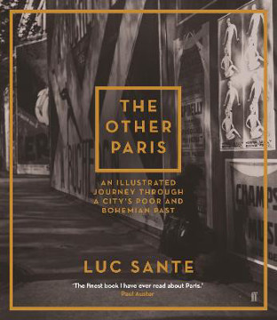 Picture of The Other Paris: An illustrated journey through a city's poor and Bohemian past
