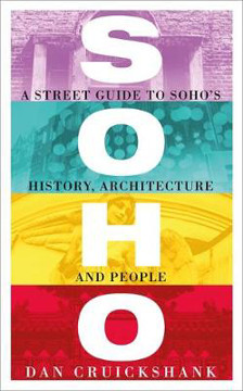 Picture of Soho: A Street Guide to Soho's History, Architecture and People