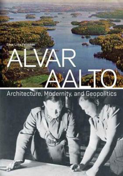 Picture of Alvar Aalto: Architecture, Modernity, and Geopolitics