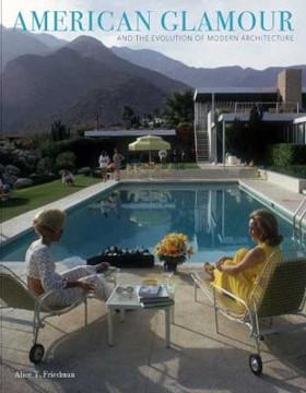 Picture of American Glamour and the Evolution of Modern Architecture