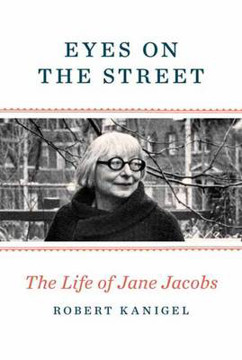 Picture of Eyes On The Street: The Life of Jane Jacobs