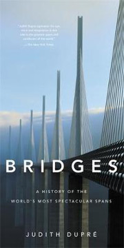 Picture of Bridges (New edition): A History of the World's Most Spectacular Spans