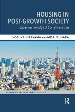 Picture of Housing in Post-Growth Society: Japan on the Edge of Social Transition