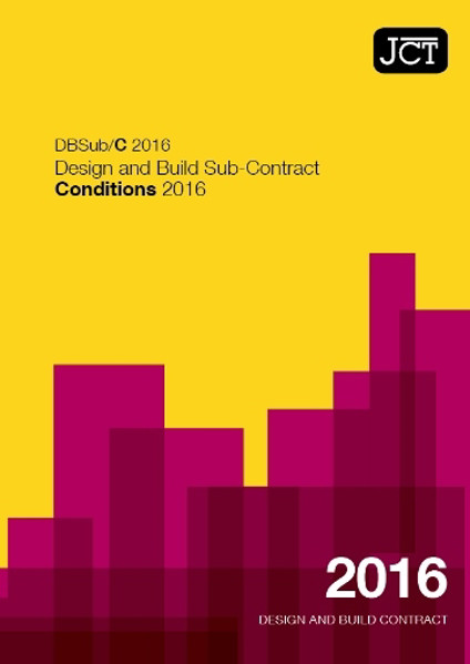 Picture of JCT: Design and Build Sub-Contract - Conditions 2016