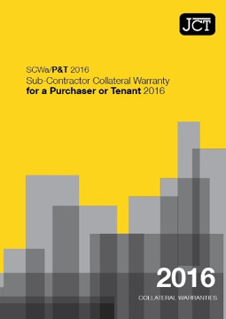 Picture of JCT: Sub-Contractor Collateral Warranty for a Purchaser Tenant 2016 (SCWa/P&T)