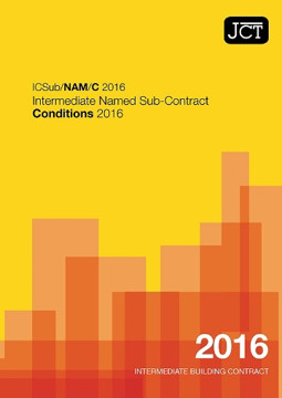 Picture of JCT: Intermediate Named Sub Contract Conditions 2016 (ICSub/NAM/C)