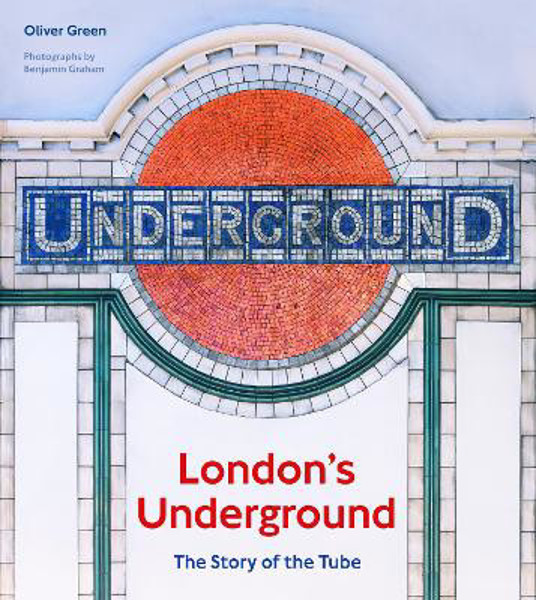 Picture of London's Underground: The Story of the Tube