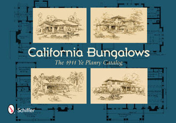 Picture of California Bungalows: The 1911 Ye Planry Catalog