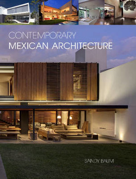Picture of Contemporary Mexican Architecture: Continuing the Heritage of Luis BarragAn