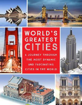 Picture of World's Greatest Cities: A Journey Through the Most Dynamic and Fascinating Cities in the World