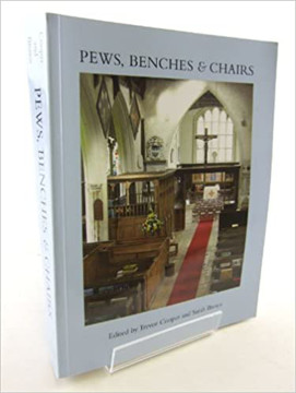 Picture of Pews, Benches and Chairs: Church Seating in English Parish Churches from the Fourteenth Century to the Present