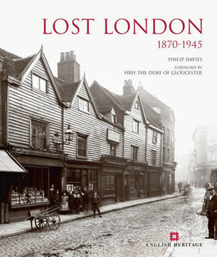 Picture of Lost London 1870-1945
