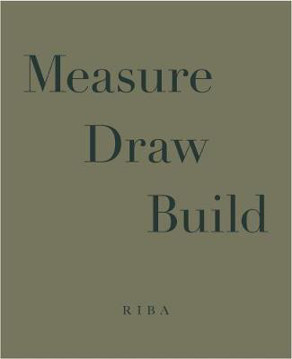 Picture of Measure Draw Build: An exhibition of work by George Saumarez Smith