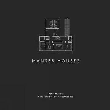 Picture of Manser Houses: Modern Houses Designed by the Manser Practice