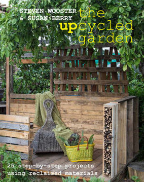 Picture of Upcycled Garden: 25 Step-by-Step Projects Using Reclaimed Materials