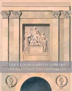 Picture of 'The Cloud-Capped Towers': Shakespeare in Soane's Architectural Imagination