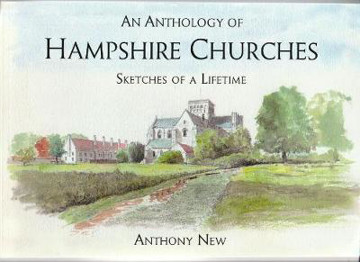 Picture of An Anthology of Hampshire Churches: Sketches of a Lifetime