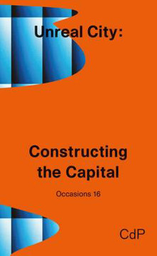 Picture of Unreal City: Constructing the Capital