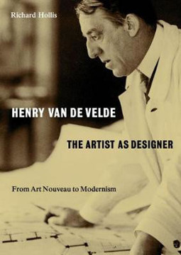 Picture of Henry van de Velde: The Artist as Designer: From Art Nouveau to Modernism