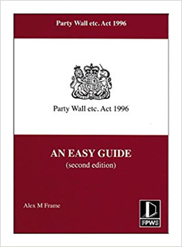 Picture of Party Wall etc. Act 1996 - An Easy Guide - 2nd edition