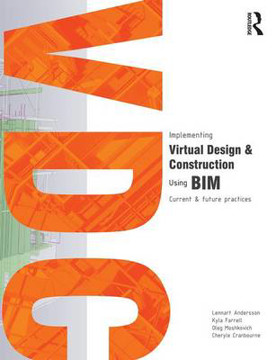 Picture of Implementing Virtual Design and Construction using BIM: Current and future practices
