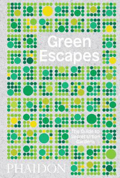 Picture of Green Escapes: The Guide to Secret Urban Gardens