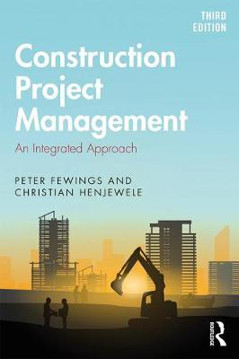 Picture of Construction Project Management: An Integrated Approach