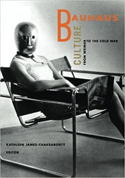 Picture of Bauhaus Culture: From Weimar To The Cold War