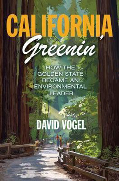 Picture of California Greenin': How the Golden State Became an Environmental Leader