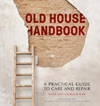 Picture of Old House Handbook: A Practical Guide to Care and Repair