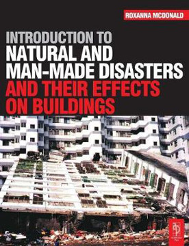 Picture of Introduction to Natural and Man-made Disasters and Their Effects on Buildings