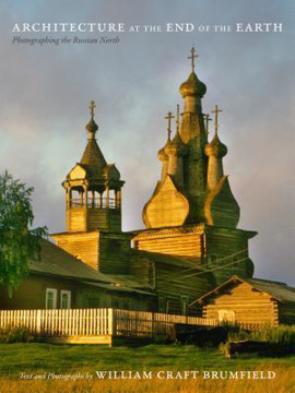 Picture of Architecture at the End of the Earth: Photographing the Russian North