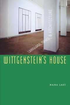Picture of Wittgenstein's House: Language, Space, and Architecture