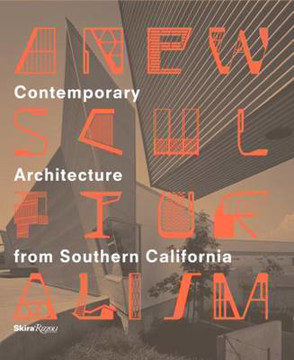Picture of A New Sculpturalism: Contemporary Architecture from Los Angeles