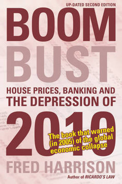 Picture of Boom Bust: House Prices, Banking and the Depression of 2010